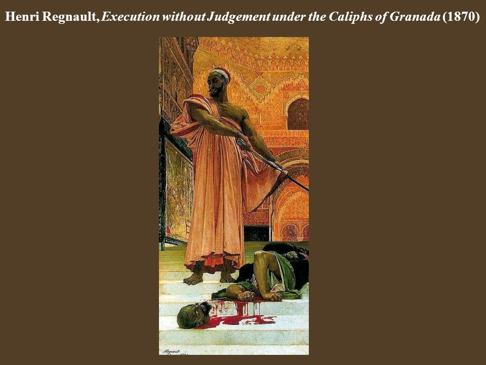 Henri Regnault, Execution without Judgement under the Caliphs of Granada (1870)