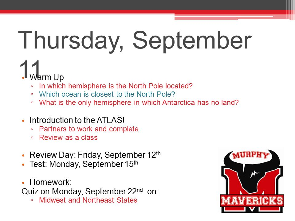 Thursday, September 11 Warm Up Introduction to the ATLAS!