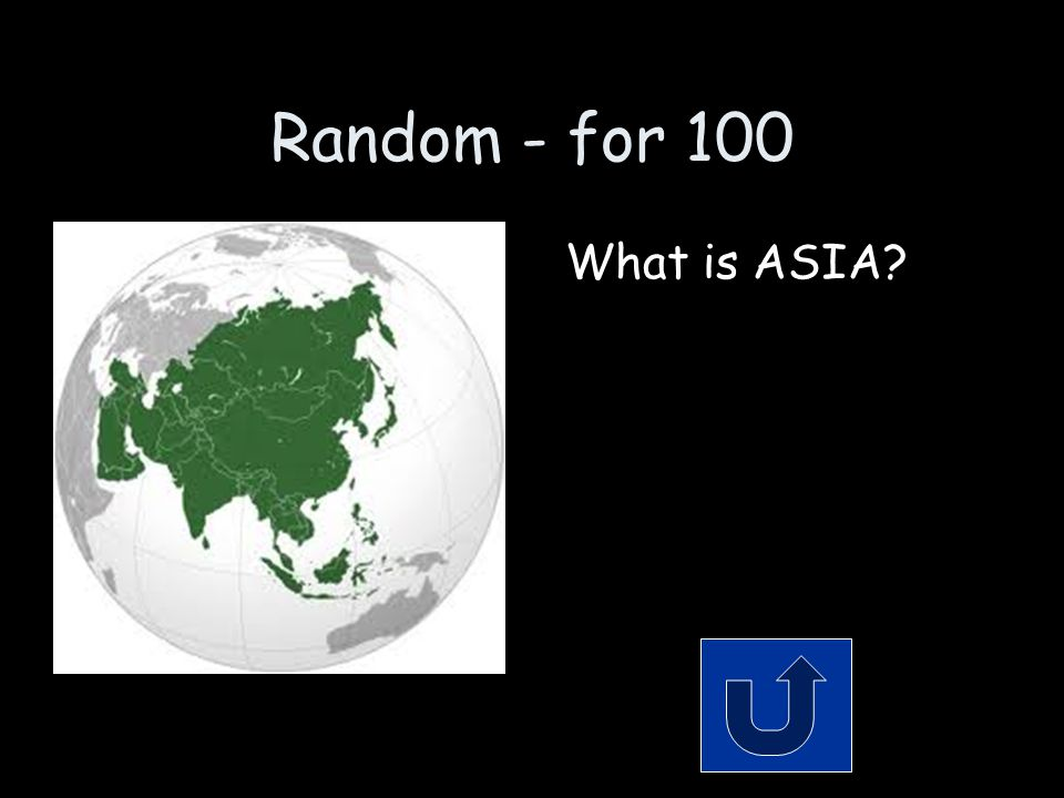 Random - for 100 What is ASIA