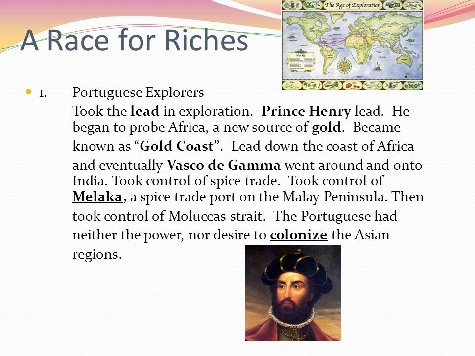 A Race for Riches 1. Portuguese Explorers