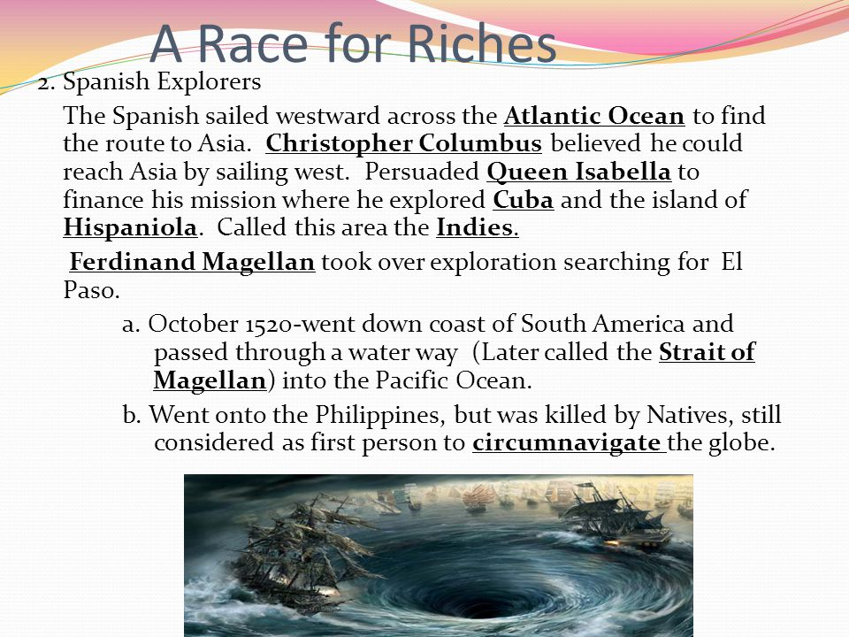A Race for Riches 2. Spanish Explorers