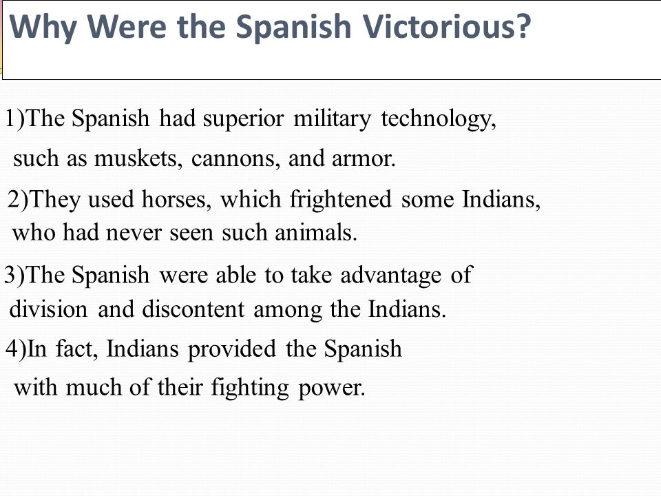 Why Were the Spanish Victorious