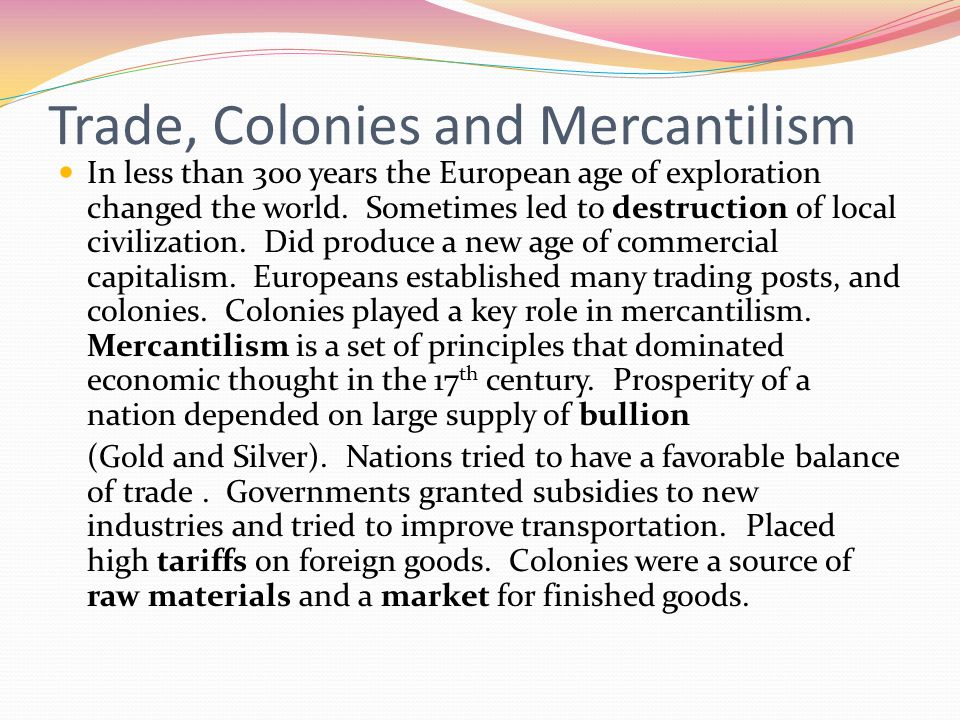 Trade, Colonies and Mercantilism