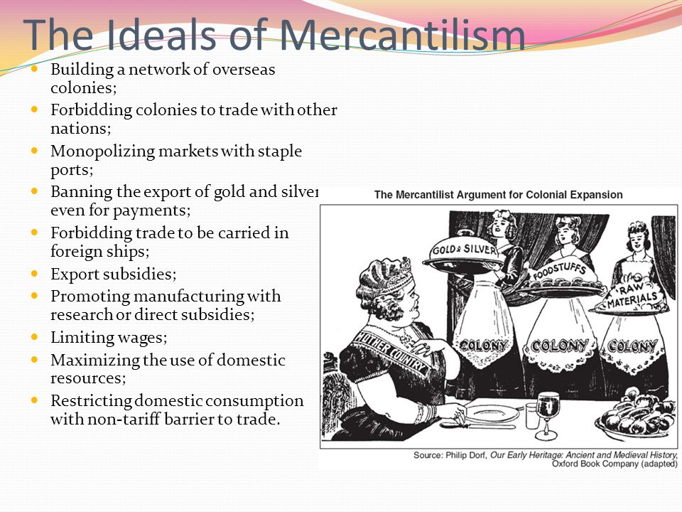 The Ideals of Mercantilism