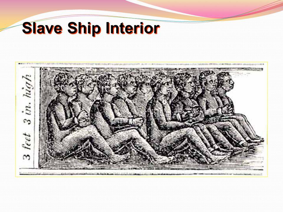 Slave Ship Interior