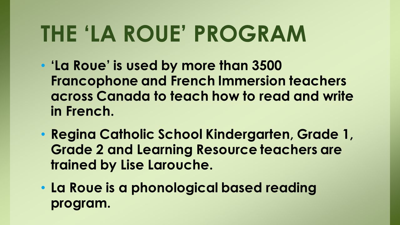 THE 'LA ROUE' PROGRAM