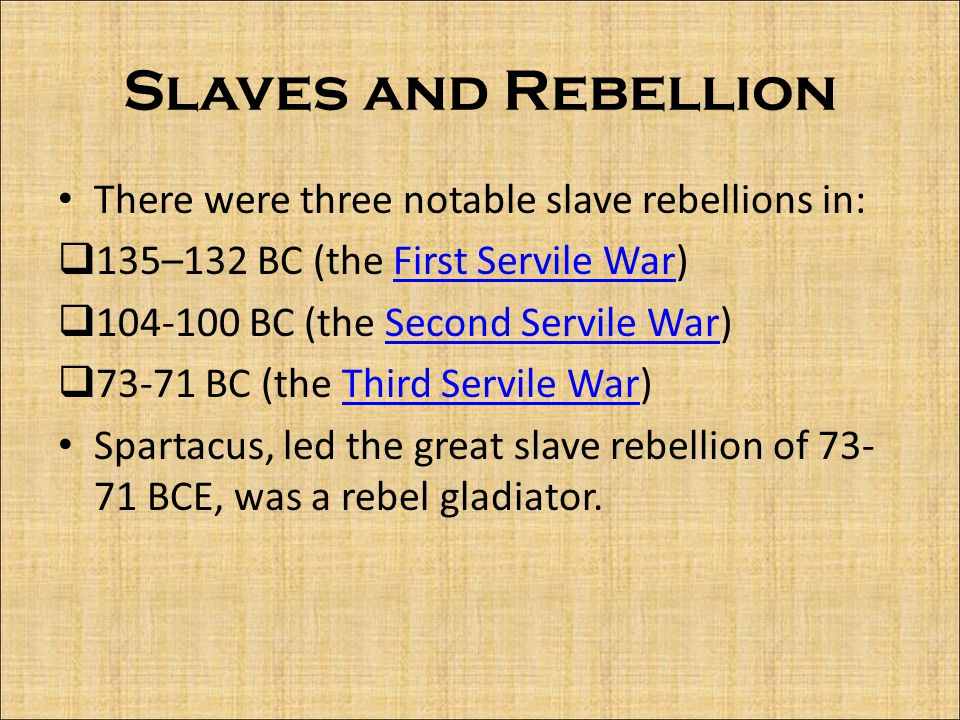 Slaves and Rebellion There were three notable slave rebellions in: