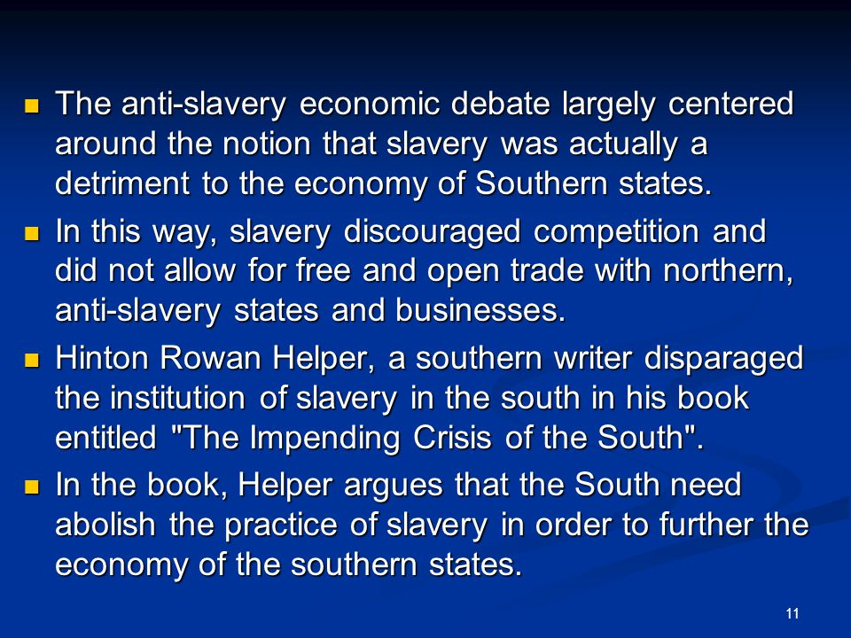 benefits of slavery a pro slavery The troubling reason the electoral college exists if the system's pro-slavery tilt was not overwhelmingly obvious when the constitution was.