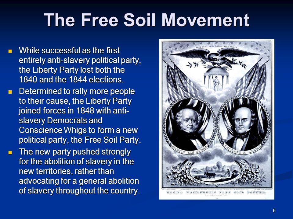 The Free Soil Movement