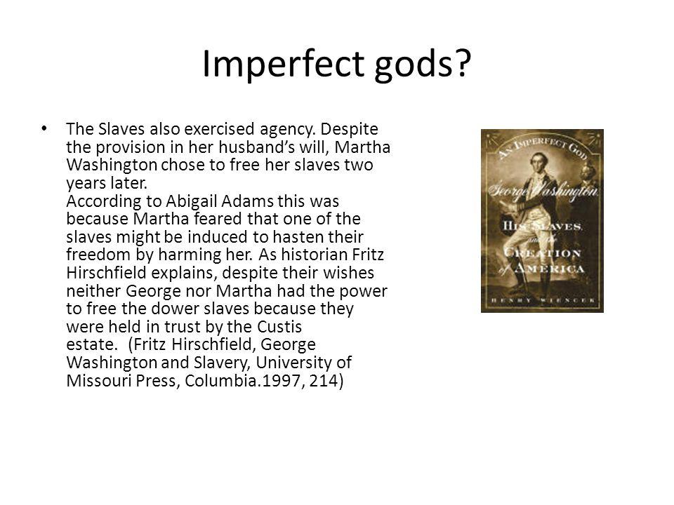 Imperfect gods