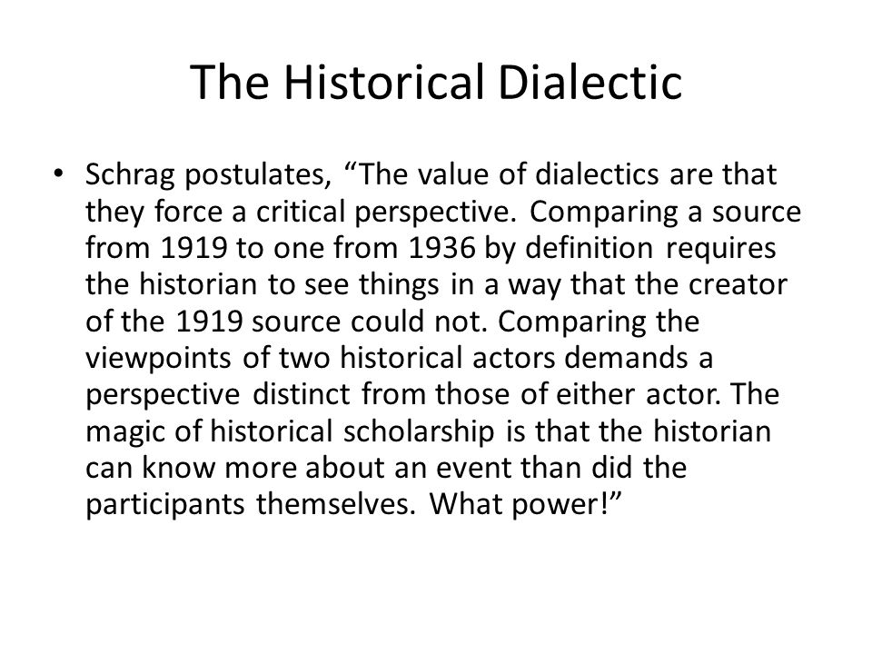 The Historical Dialectic