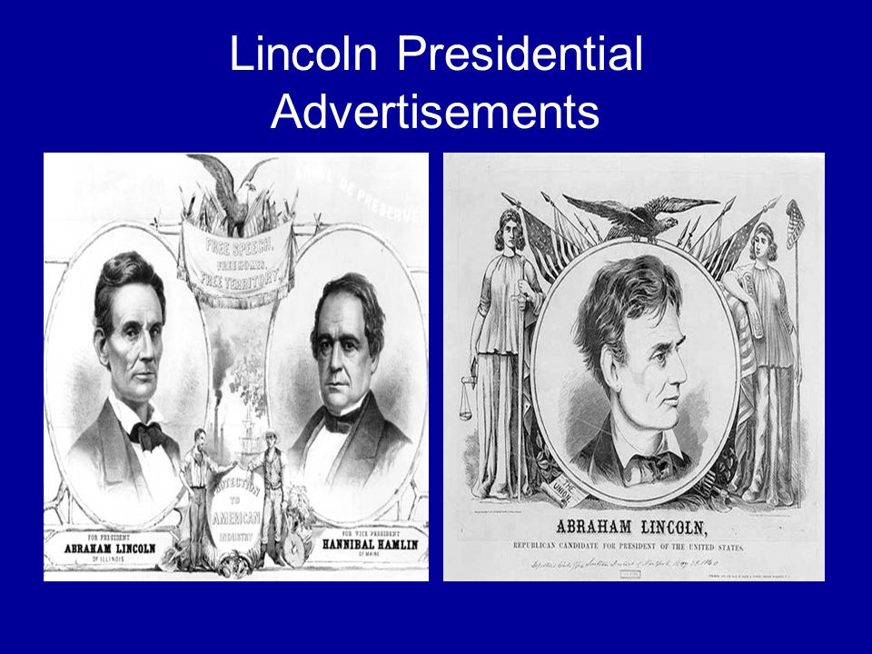 Lincoln Presidential Advertisements