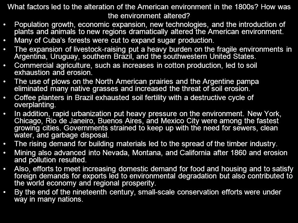 What factors led to the alteration of the American environment in the 1800s How was the environment altered