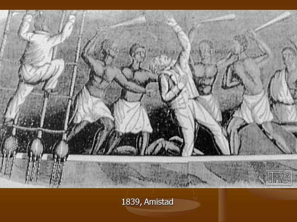1839, Amistad