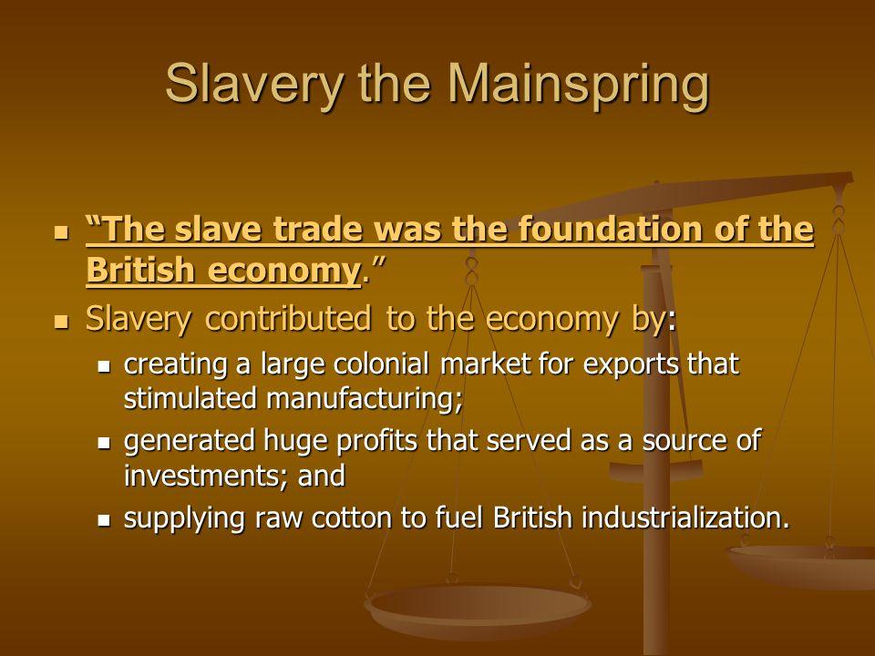 Slavery the Mainspring