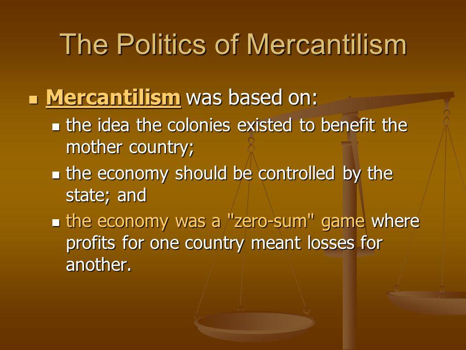 The Politics of Mercantilism