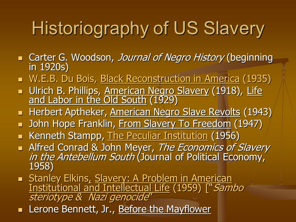 Historiography of US Slavery