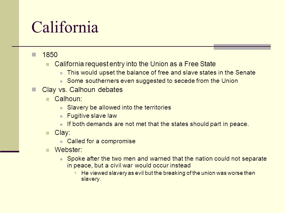 California 1850 Clay vs. Calhoun debates