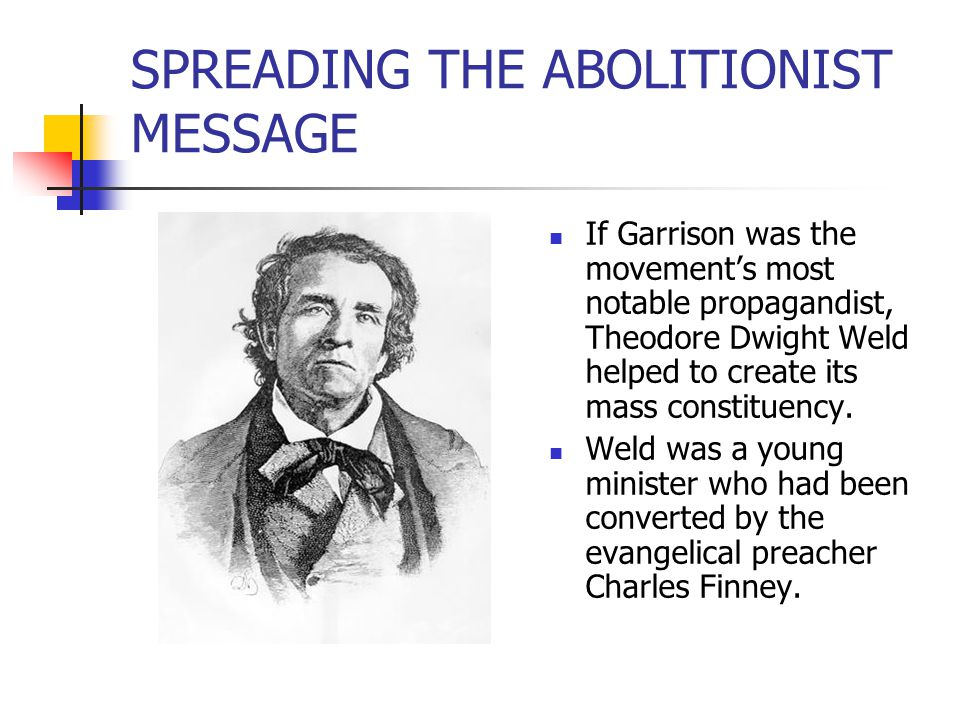 SPREADING THE ABOLITIONIST MESSAGE