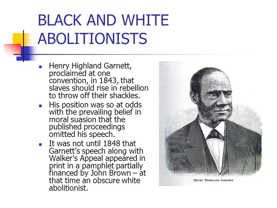 BLACK AND WHITE ABOLITIONISTS