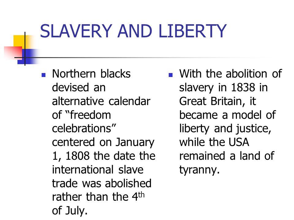 SLAVERY AND LIBERTY