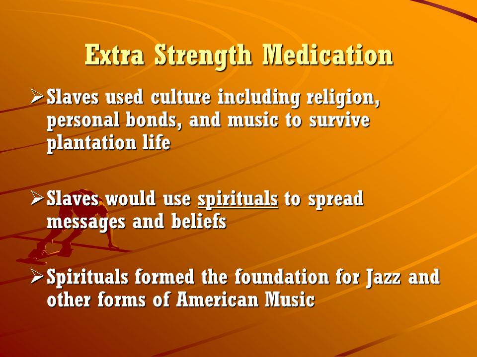 Extra Strength Medication