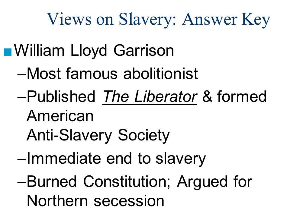 Views on Slavery: Answer Key