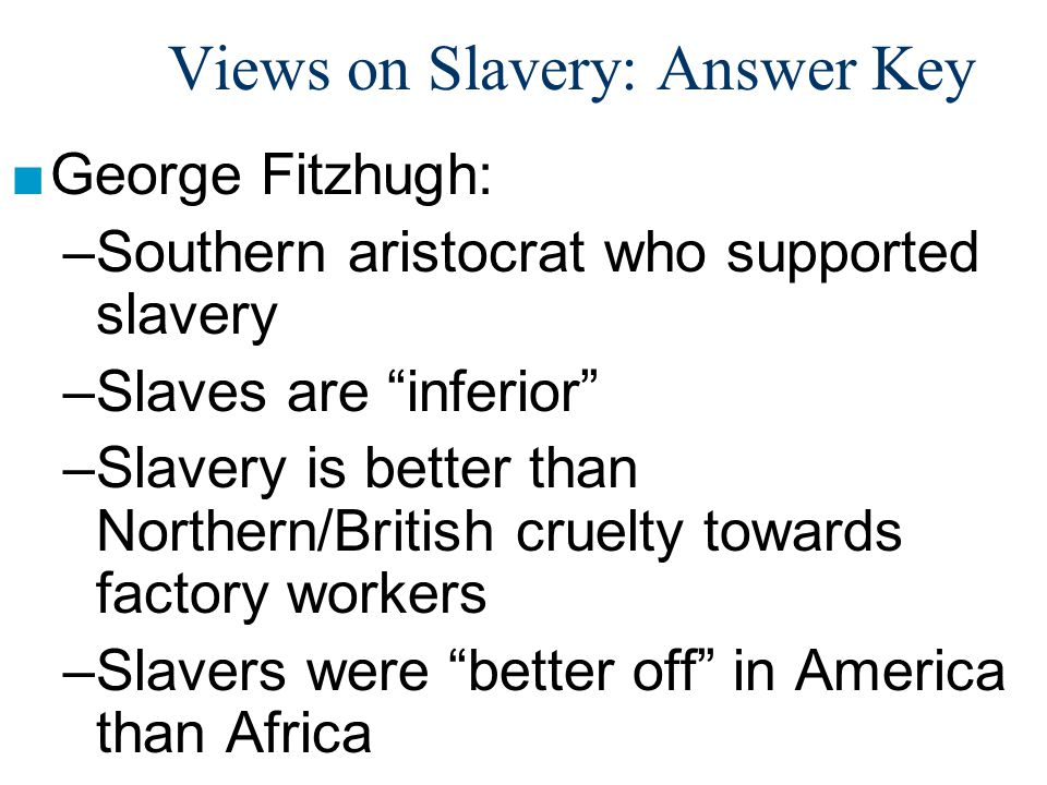 Views on Slavery: Answer Key
