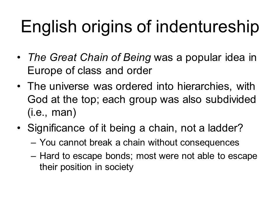 English origins of indentureship