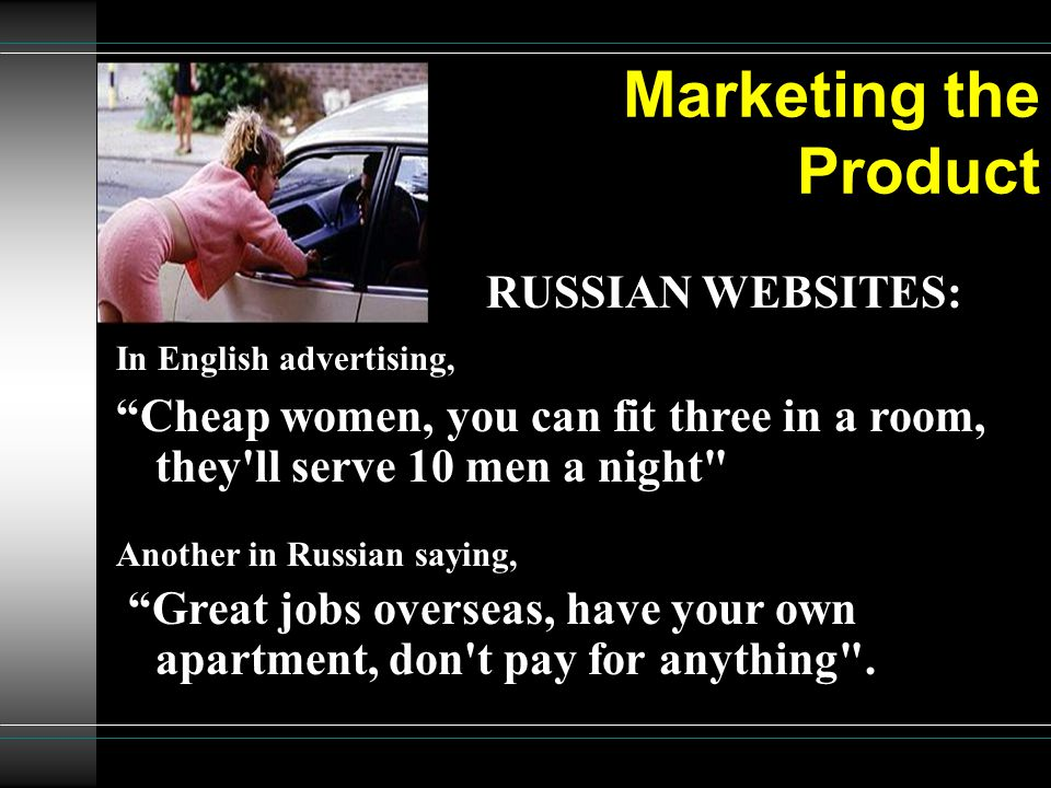 Marketing the Product RUSSIAN WEBSITES: