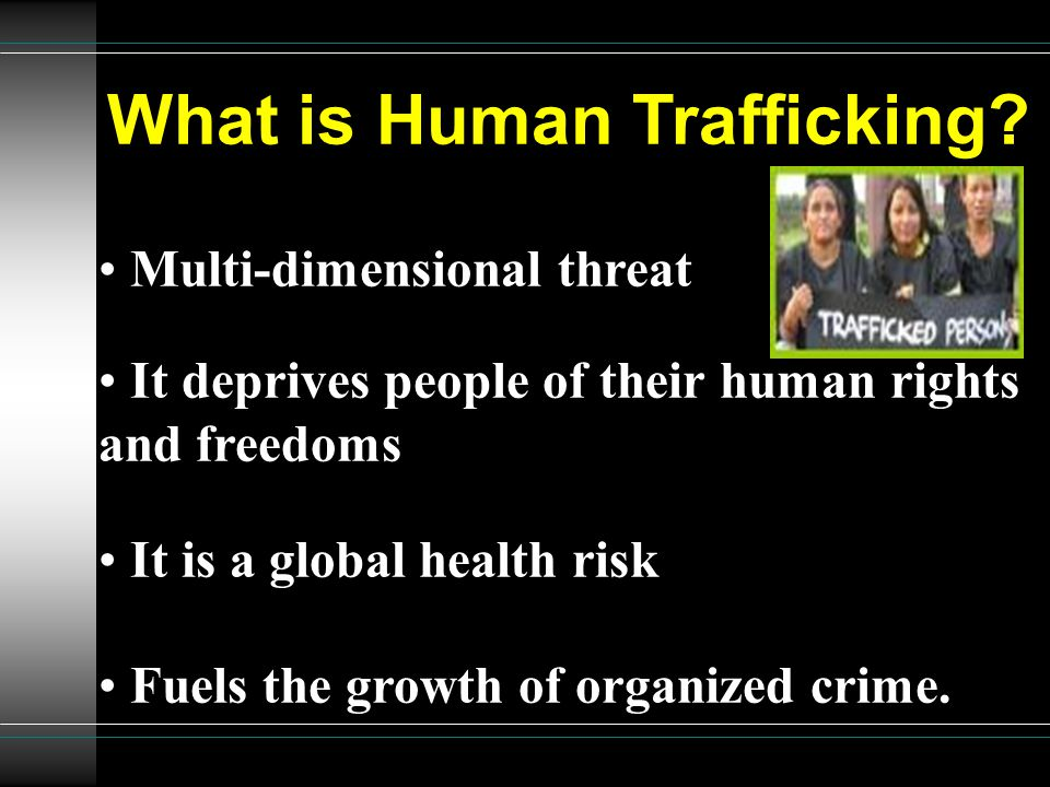 What is Human Trafficking