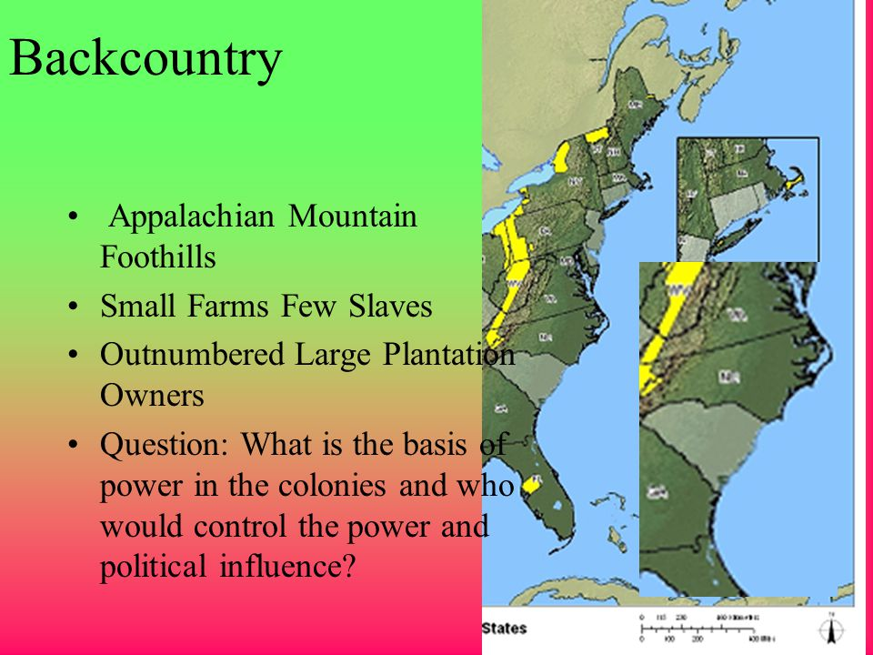 Backcountry Appalachian Mountain Foothills Small Farms Few Slaves