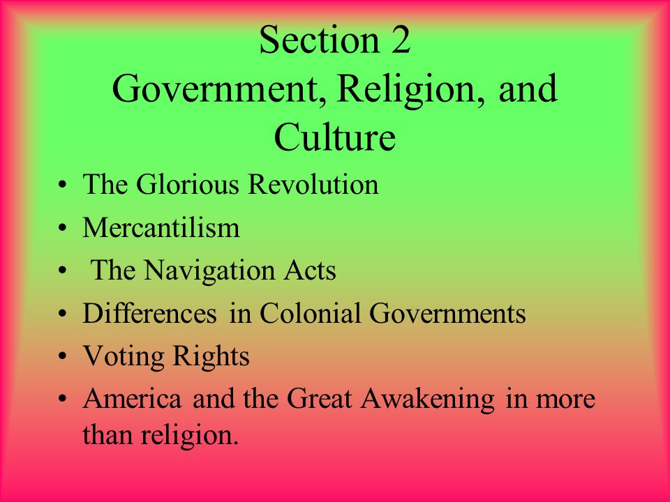 Section 2 Government, Religion, and Culture