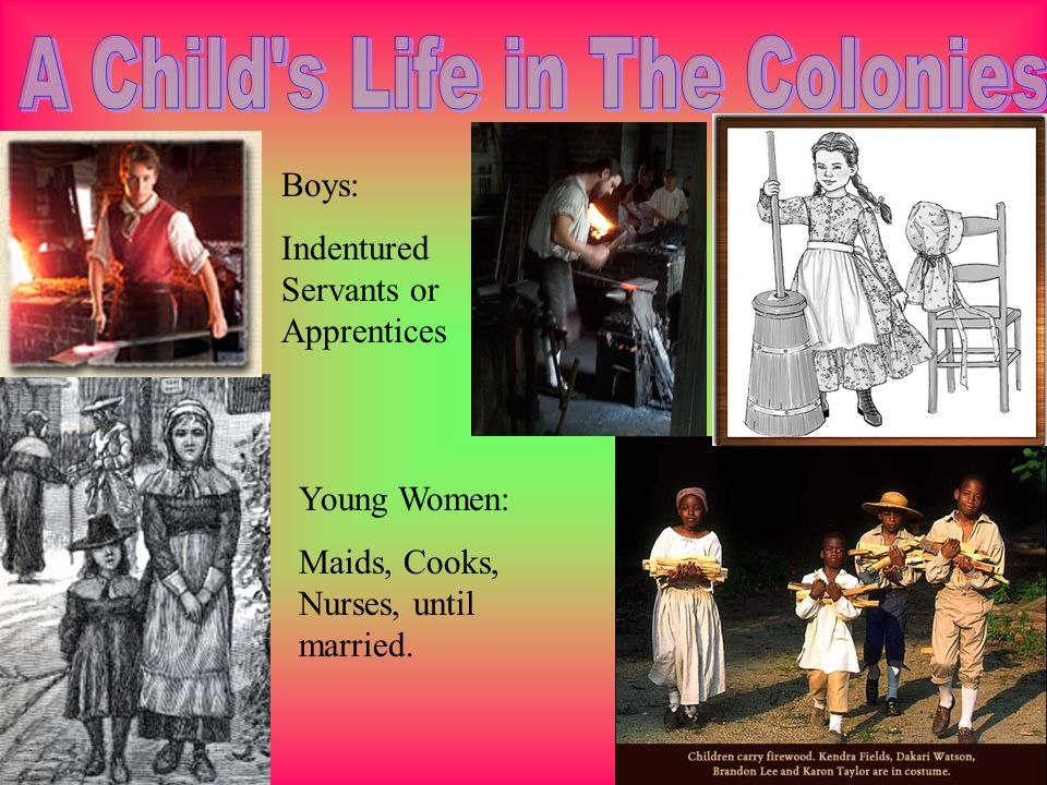 A Child s Life in The Colonies