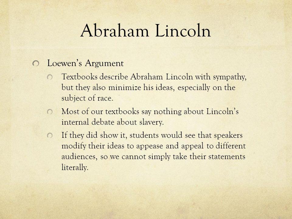 Abraham Lincoln Loewen's Argument