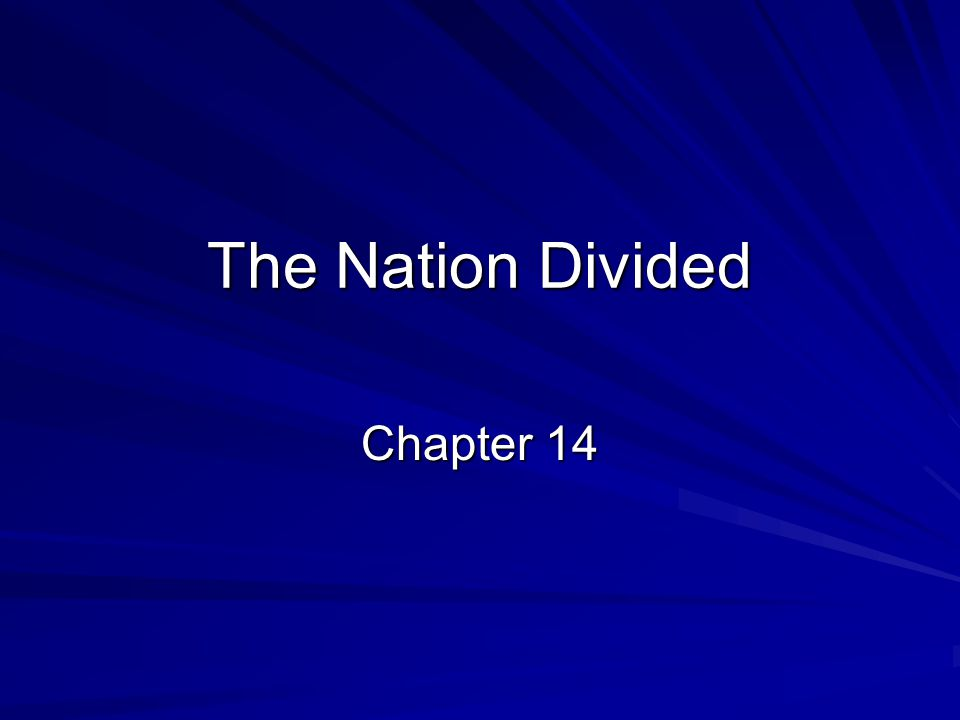 The Nation Divided Chapter 14
