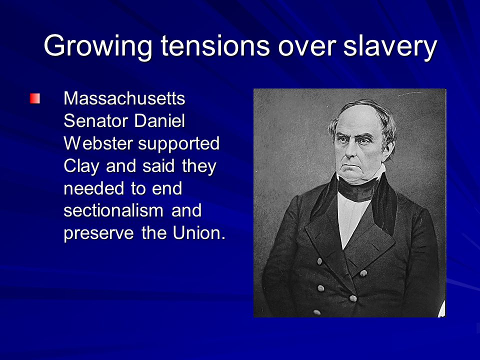 Growing tensions over slavery
