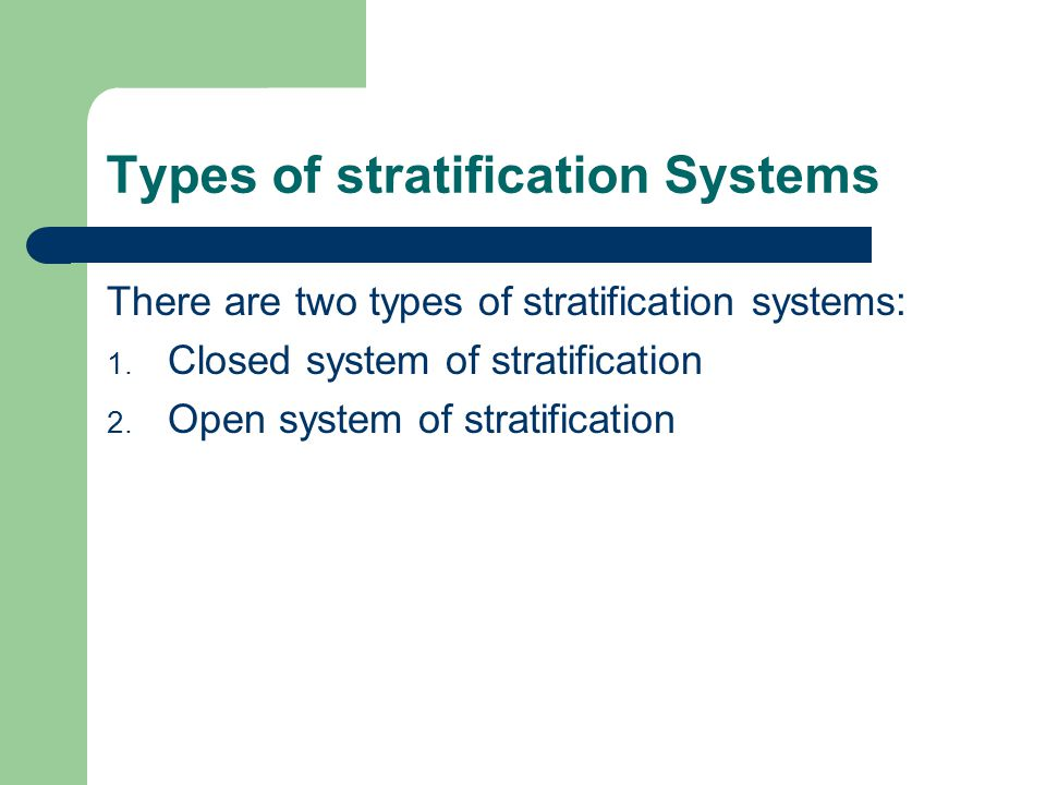 Types of stratification Systems