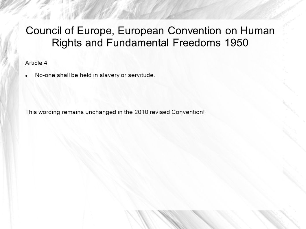 Council of Europe, European Convention on Human Rights and Fundamental Freedoms 1950