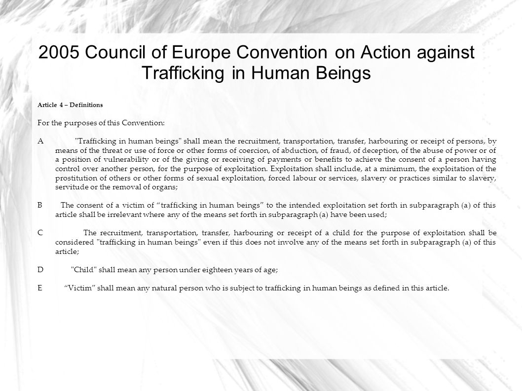 2005 Council of Europe Convention on Action against Trafficking in Human Beings