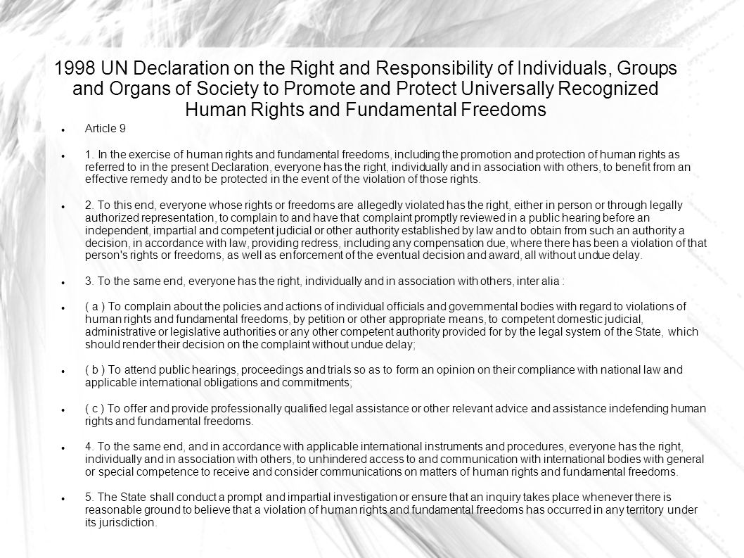 1998 UN Declaration on the Right and Responsibility of Individuals, Groups and Organs of Society to Promote and Protect Universally Recognized Human Rights and Fundamental Freedoms