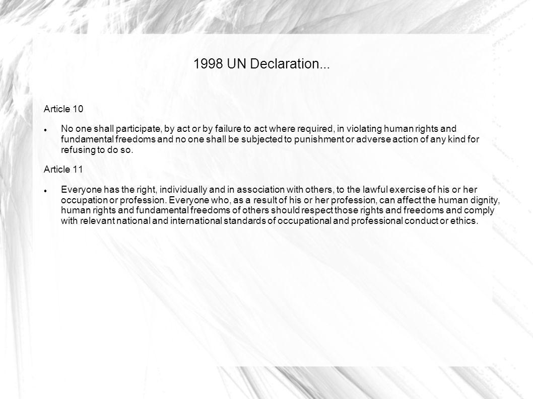 1998 UN Declaration... Article 10
