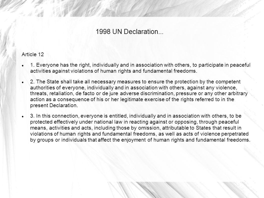 1998 UN Declaration... Article 12