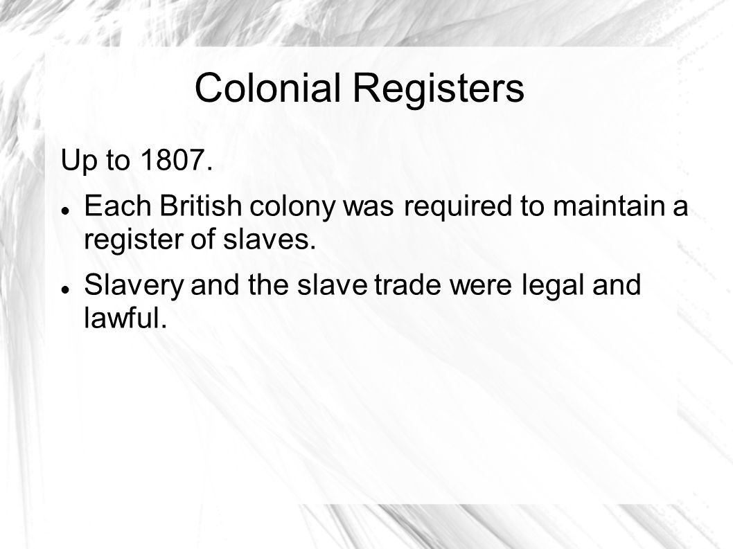 Colonial Registers Up to 1807.
