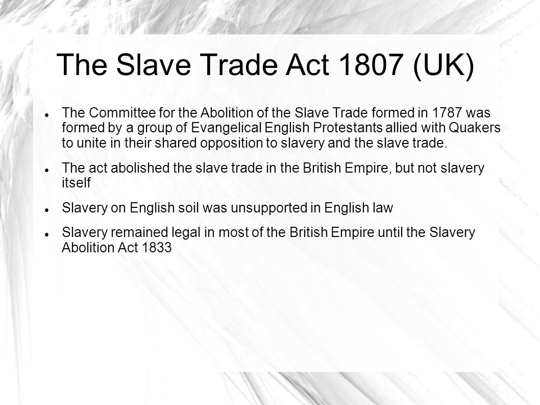 The Slave Trade Act 1807 (UK)