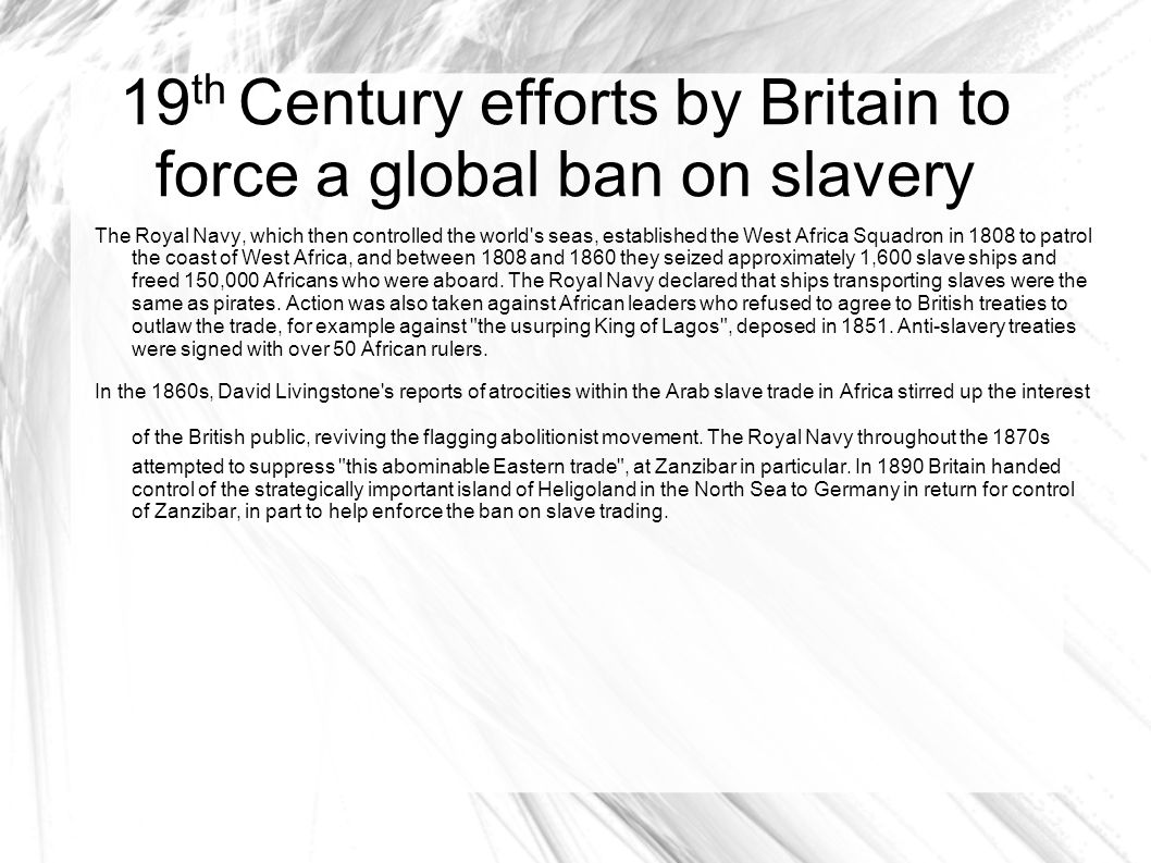 19th Century efforts by Britain to force a global ban on slavery