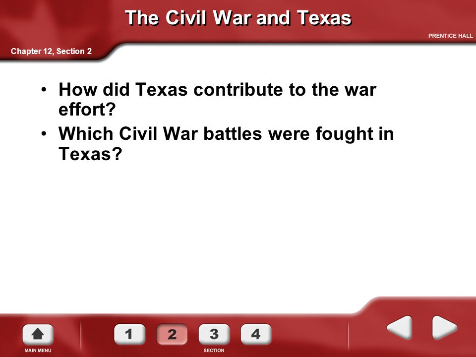 The Civil War and Texas How did Texas contribute to the war effort