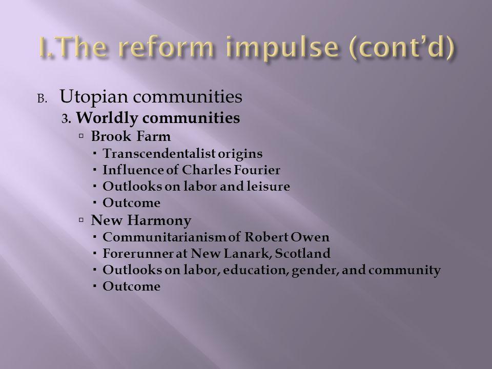 The reform impulse (cont'd)