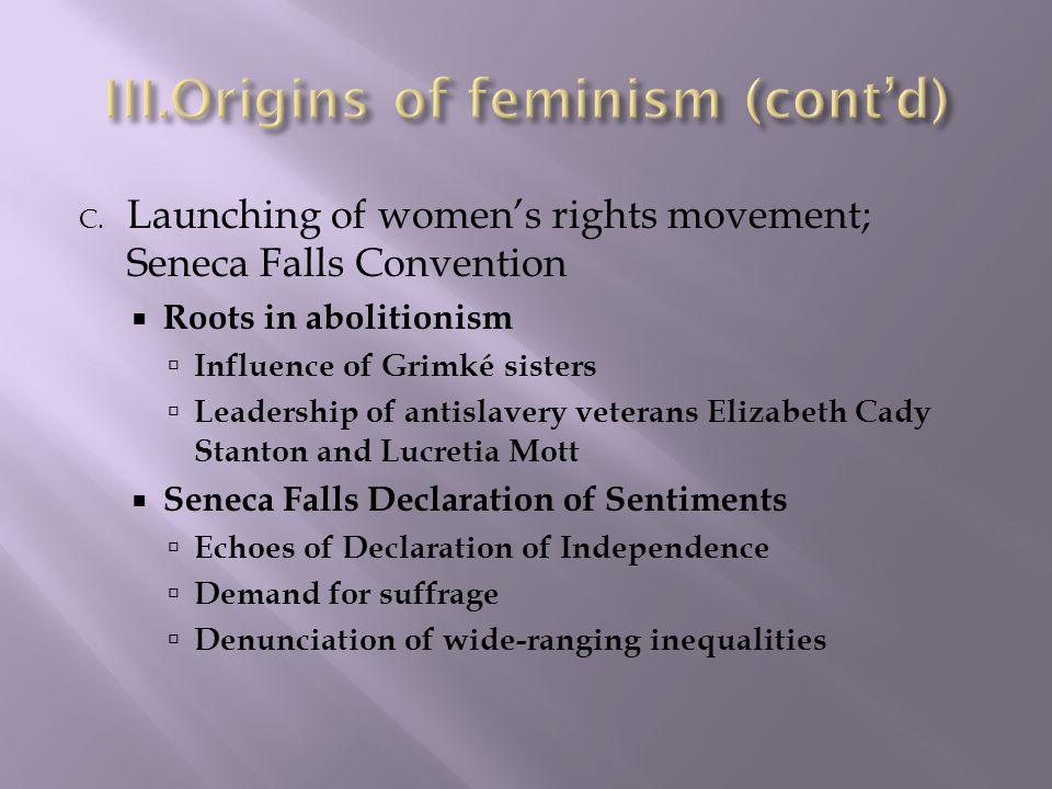 Origins of feminism (cont'd)