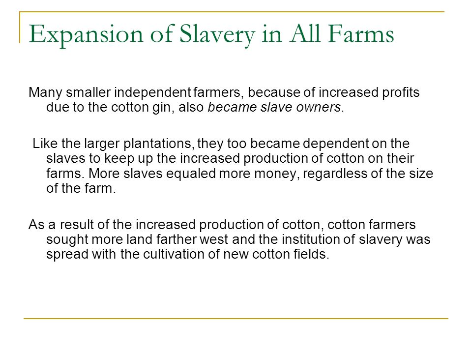 Expansion of Slavery in All Farms